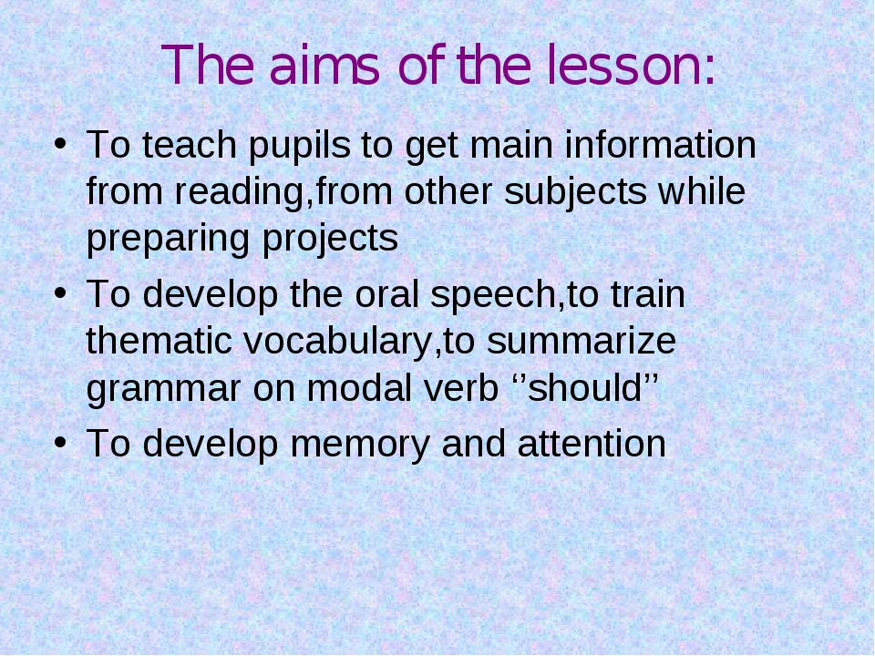 The aims of the lesson: To teach pupils to get main information from reading,...