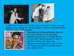 In 1956, Elvis Presley, Carl Perkins, Jerry Lee Lewis & Johnny Cash got toget