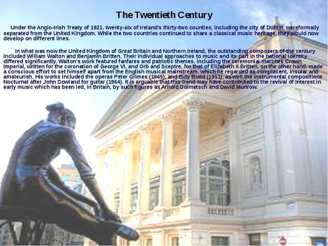 The Twentieth Century Under the Anglo-Irish Treaty of 1921, twenty-six of Ir...