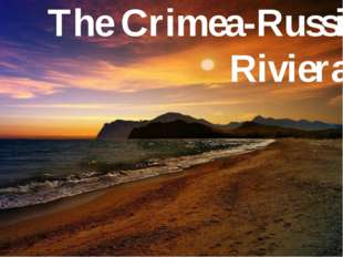 The Crimea-Russian Riviera