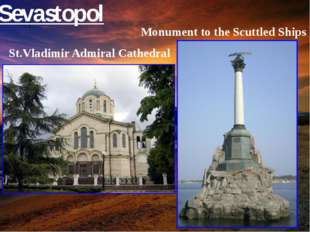 l Sevastopol Monument to the Scuttled Ships St.Vladimir Admiral Cathedral