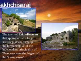 The town of Eski –Kermen that sprang up on a large narrow plateau, mangup, th