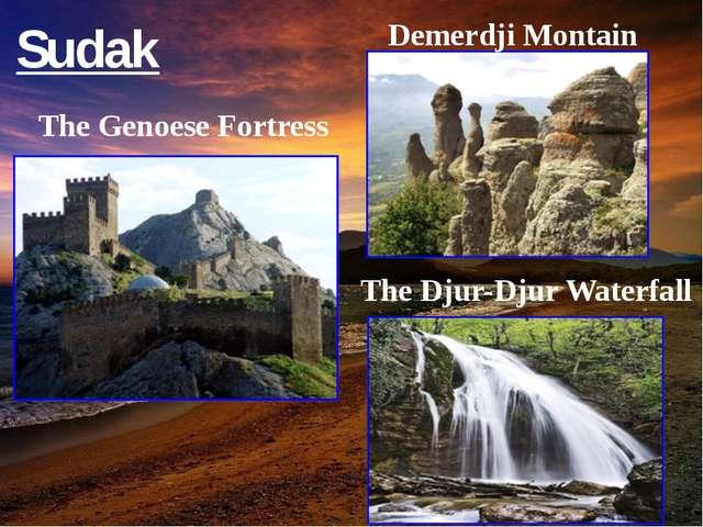 Sudak Demerdji Montain The Djur-Djur Waterfall The Genoese Fortress