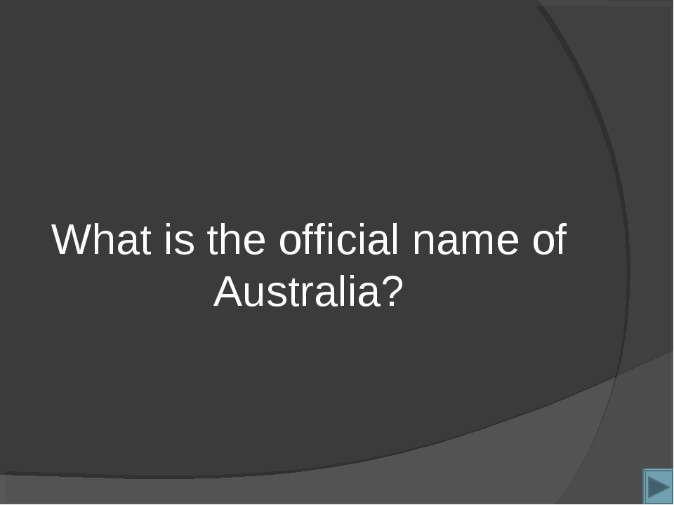What is the official name of Australia?