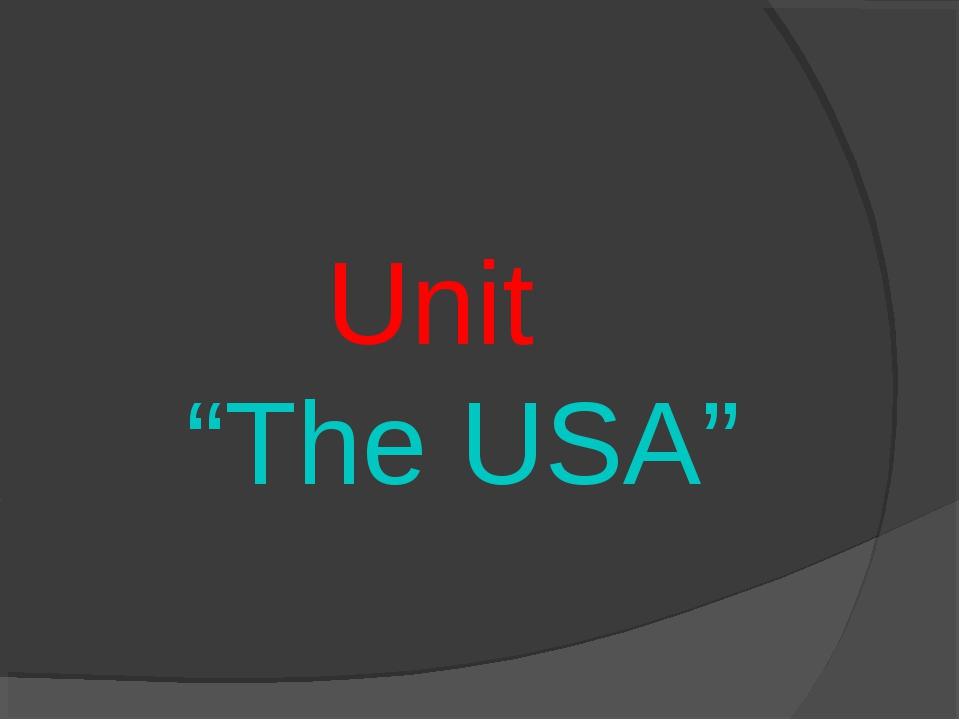 "Unit ""The USA"""