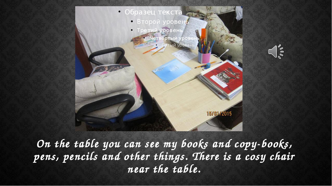 On the table you can see my books and copy-books, pens, pencils and other thi...