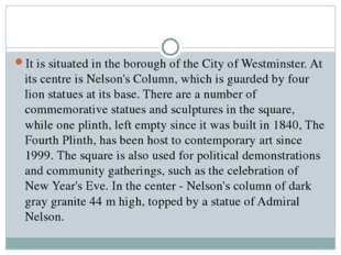 It is situated in the borough of the City of Westminster. At its centre is Ne