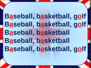 Baseball, basketball, golf Baseball, basketball, golf Baseball, basketball Ba