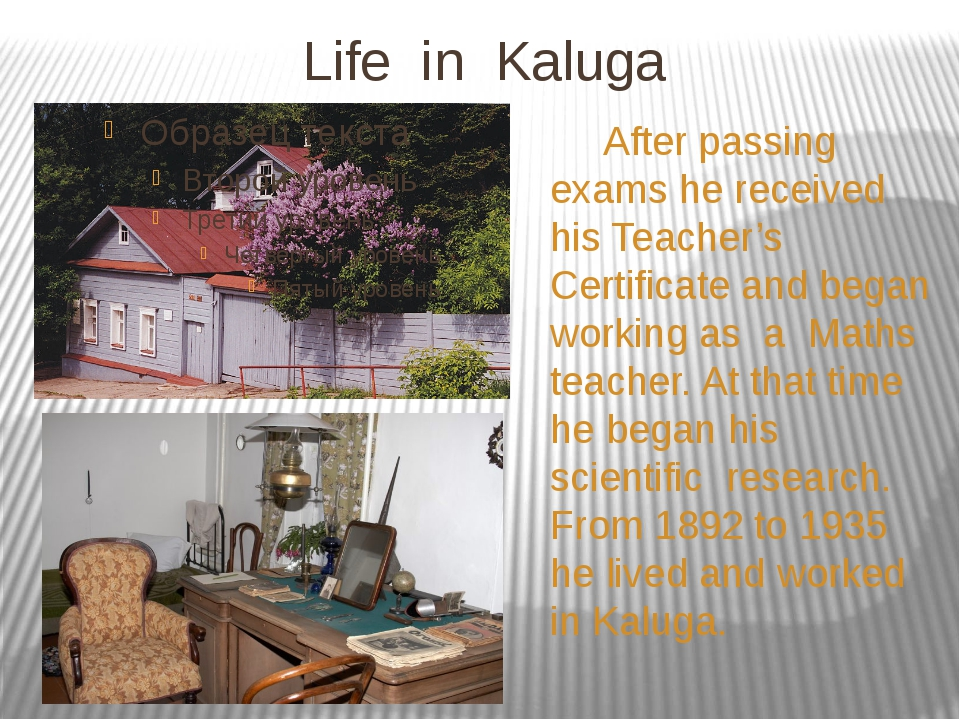 Life in Kaluga After passing exams he received his Teacher's Certificate and...