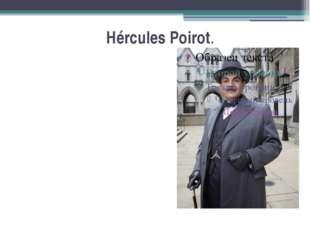 Hércules Poirot.