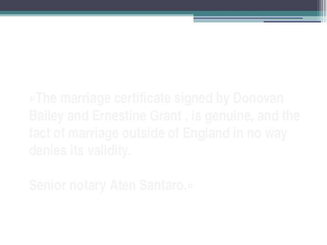 «The marriage certificate signed by Donovan Bailey and Ernestine Grant , is g...