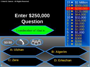 A: Ulzhan C: Zere B: Аigerim D: Erkezhan 50:50 15 14 13 12 11 10 9 8 7 6 5 4