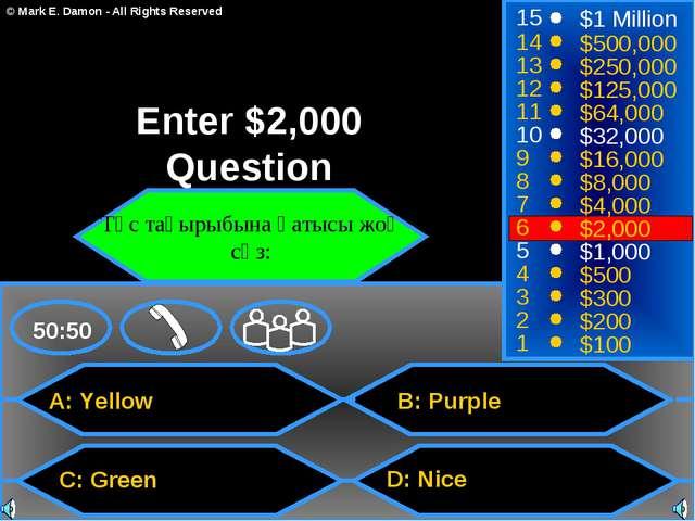 A: Yellow C: Green B: Purple D: Nice 50:50 15 14 13 12 11 10 9 8 7 6 5 4 3 2...