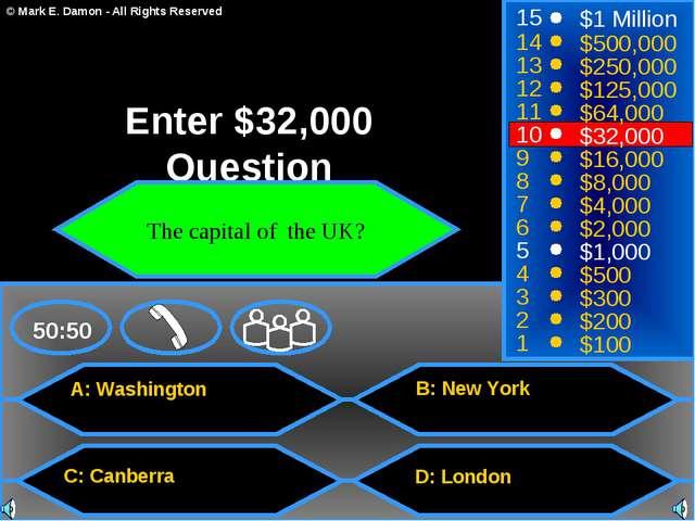 A: Washington C: Canberra B: New York D: London 50:50 15 14 13 12 11 10 9 8 7...