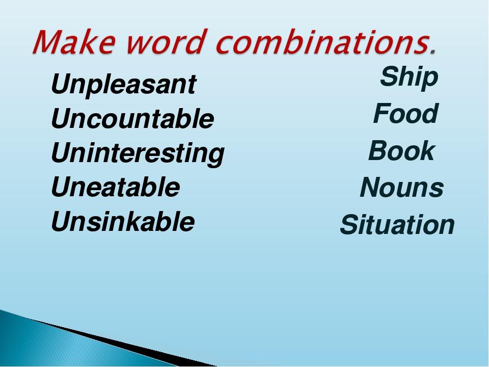 Ship Food Book Nouns Situation Unpleasant Uncountable Uninteresting Uneatabl...