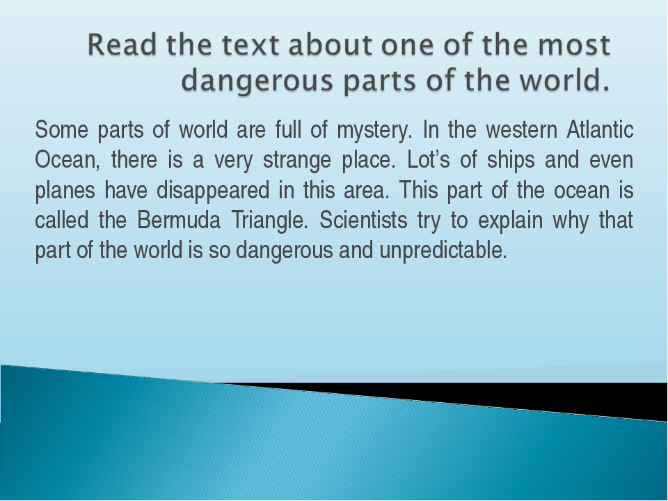 Some parts of world are full of mystery. In the western Atlantic Ocean, there...