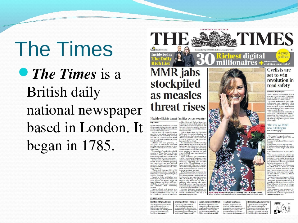 The Times The Times is a British daily national newspaper based in London. It...