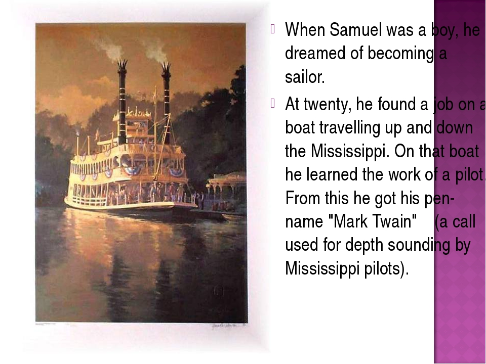 When Samuel was a boy, he dreamed of becoming a sailor. At twenty, he found a...