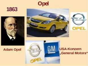 """Opel 1863 USA-Konzern """"General Motors"""" Adam Opel"""
