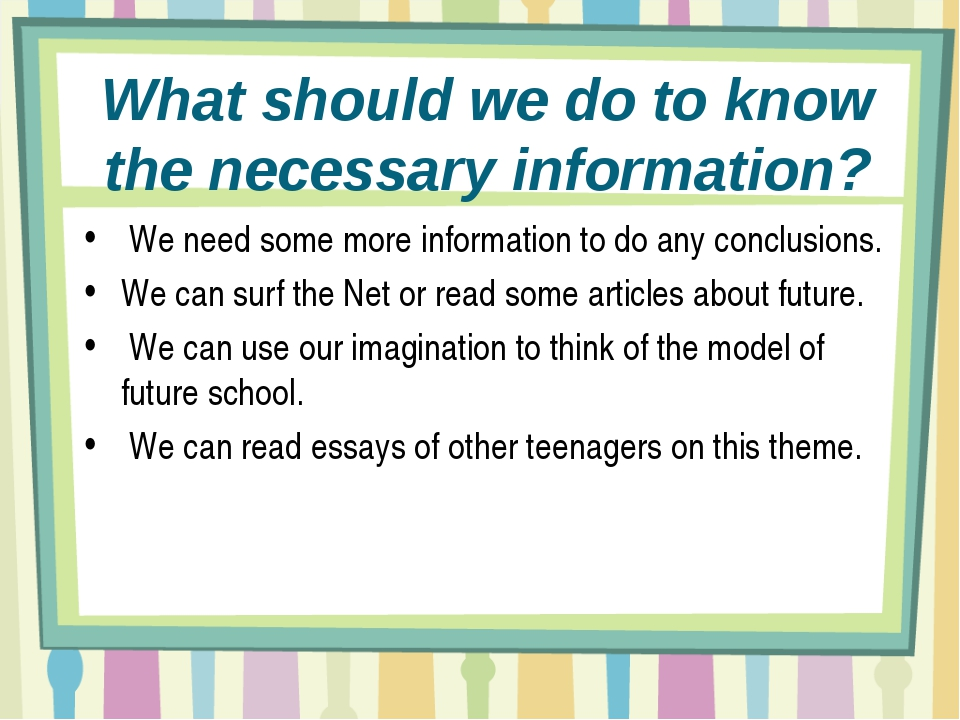 What should we do to know the necessary information? We need some more inform...