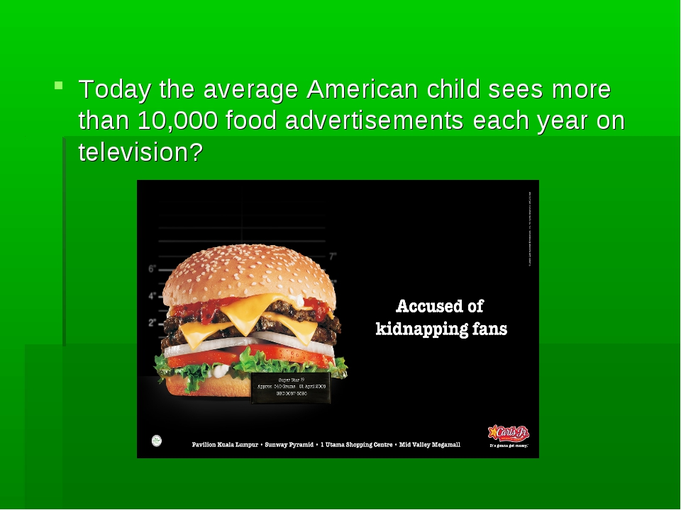 Today the average American child sees more than 10,000 food advertisements ea...