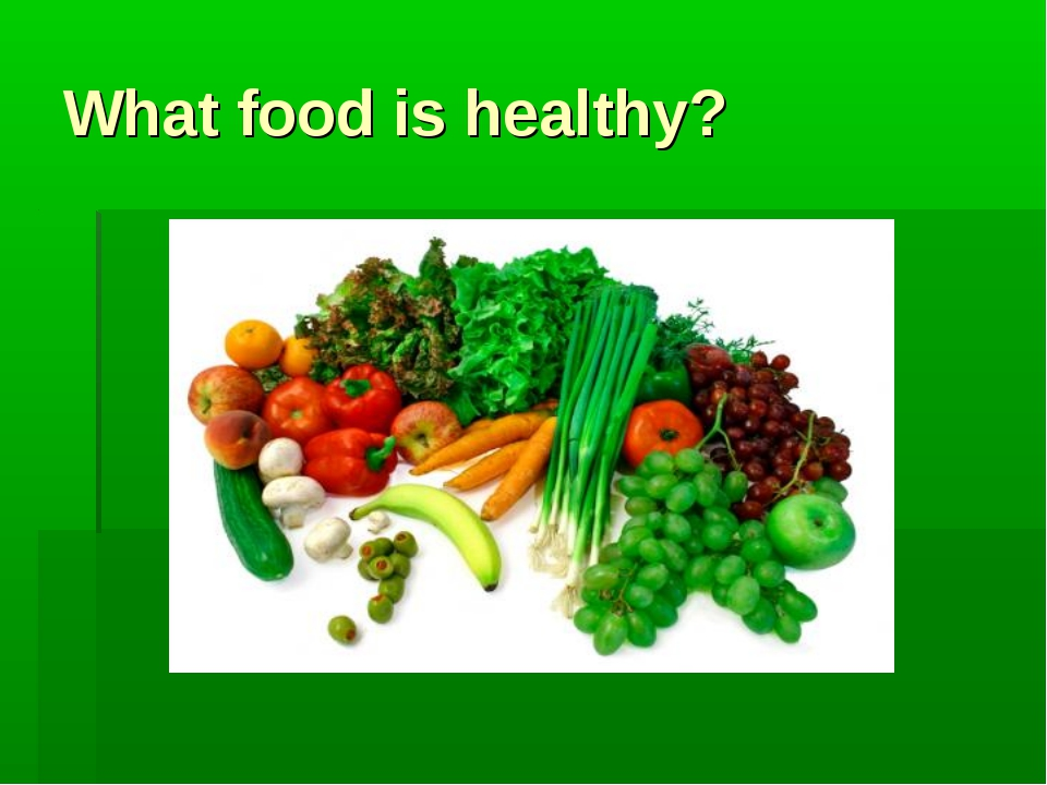 What food is healthy?