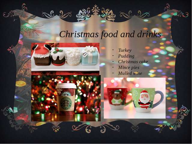 Christmas food and drinks Turkey Pudding Christmas cake Mince pies Mulled wine