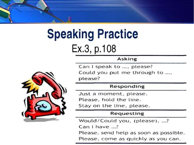 Speaking Practice Ex.3, p.108