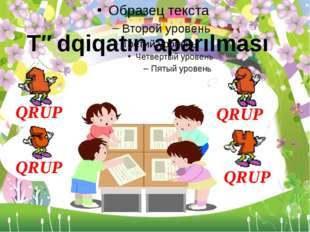 Tədqiqatın aparılması QRUP QRUP QRUP QRUP