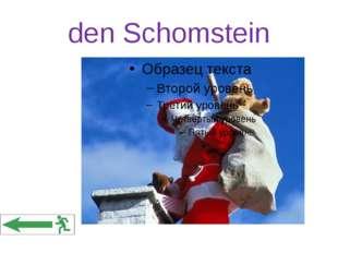 den Schomstein