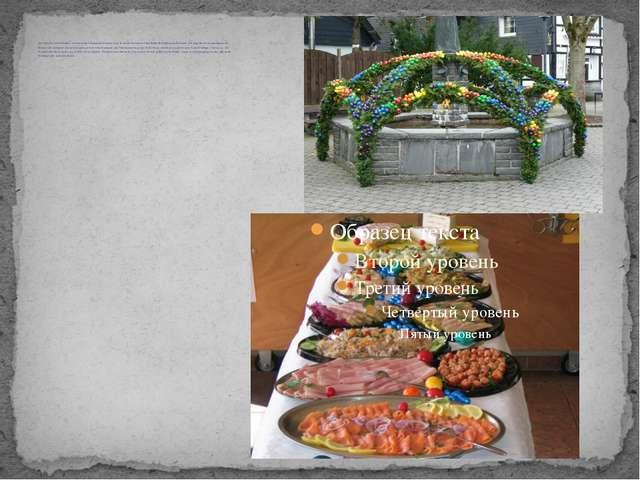 Das Osterfest hat besonders viele bestimmte Osterspeisen.In erster Linie ist...