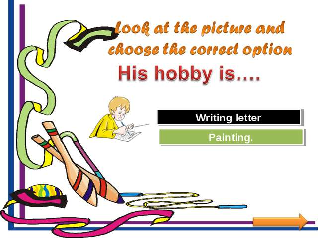 Try Again Great Job! Painting. Writing letter