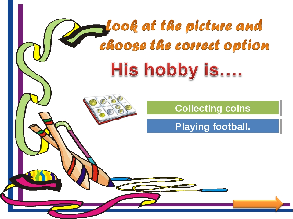 Try Again Great Job! Playing football. Collecting coins