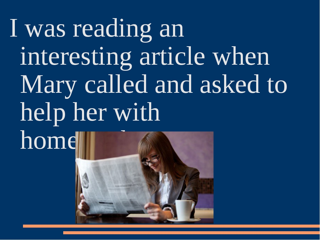 I was reading an interesting article when Mary called and asked to help her w...
