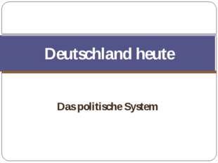 Das politische System Deutschland heute Тема урока Die Stadt