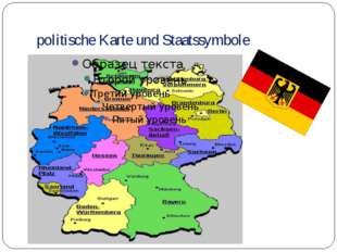 politische Karte und Staatssymbole Угадайте страну и её столицу