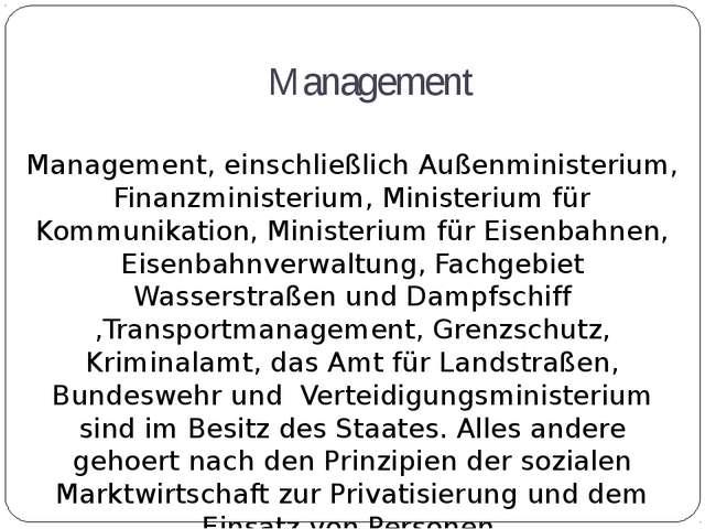 Management Management, einschließlich Außenministerium, Finanzministerium, Mi...