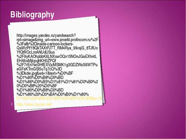 Bibliography http://images.yandex.ru/yandsearch?rpt=simage&img_url=www.proekt...