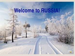 Welcome to RUSSIA!