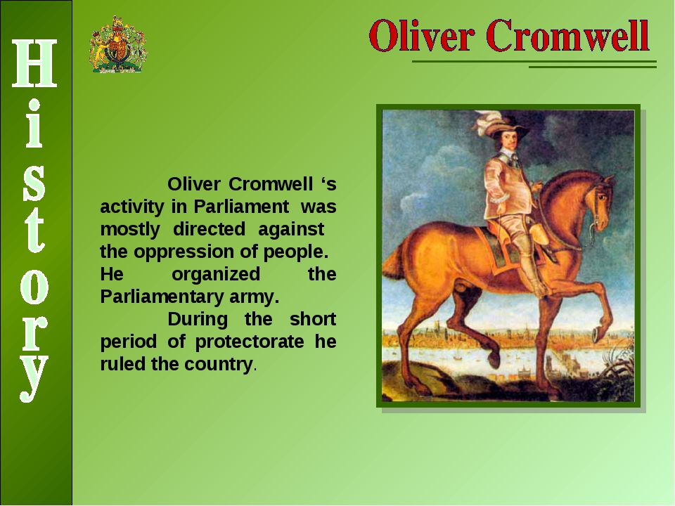 Oliver Cromwell 's activity in Parliament was mostly directed against the op...