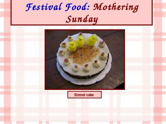 Festival Food: Mothering Sunday Simnel cake