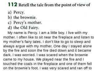My name is Percy. I am a little boy. I live with my mother. I often like to