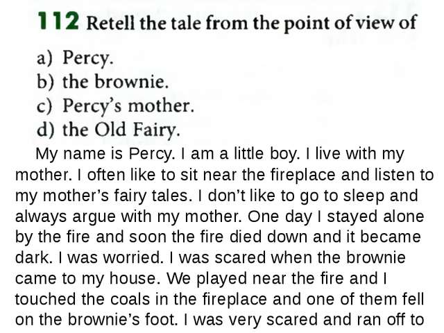 My name is Percy. I am a little boy. I live with my mother. I often like to...