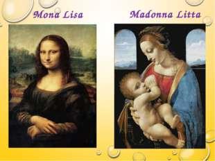 Mona Lisa Madonna Litta