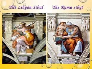 The Libyan Sibul The Kuma sibyl