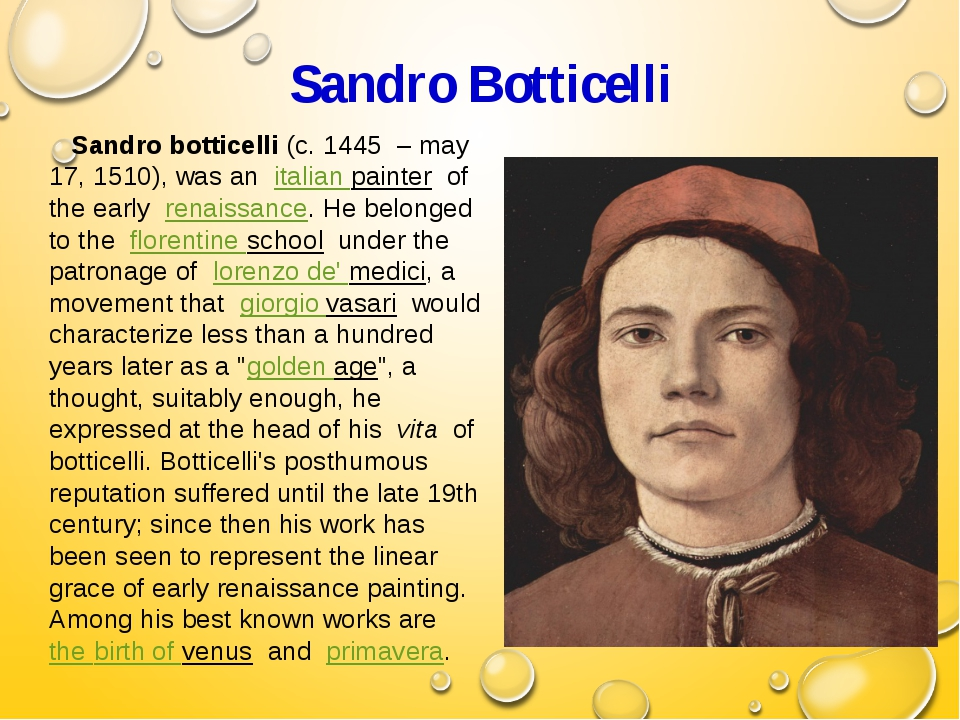 Sandro Botticelli Sandro botticelli (c. 1445  – may 17, 1510), was an  italia...