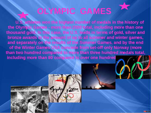 OLYMPIC GAMES U.S. athletes won the highest number of medals in the history o...