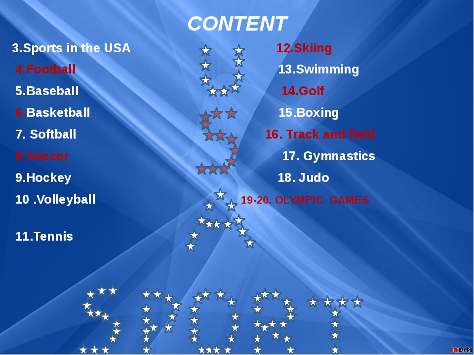 3.Sports in the USA 12.Skiing 4.Football 13.Swimming 5.Baseball  14.Golf...