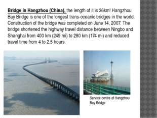 Bridge in Hangzhou (China), the length of it is 36km! Hangzhou Bay Bridge is