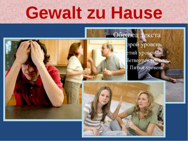 Gewalt zu Hause
